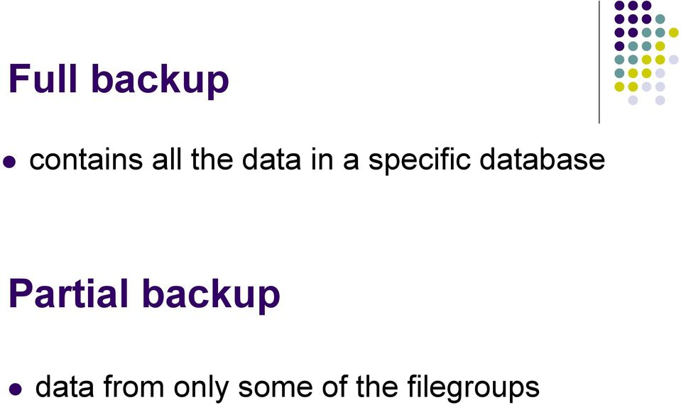database Partial backup