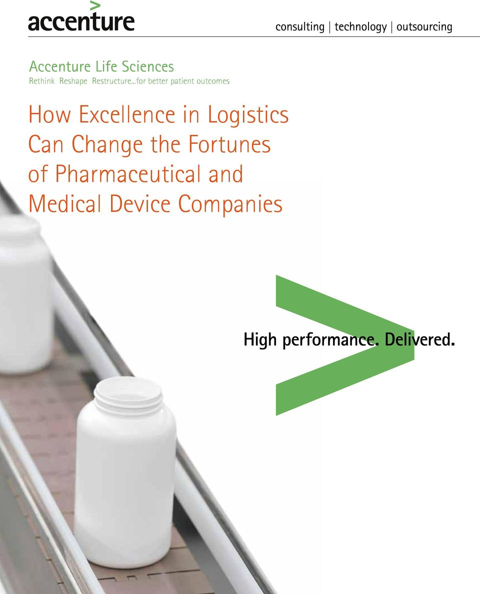 ..for better patient outcomes How Excellence