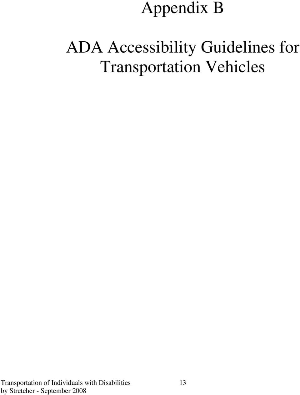 Vehicles Transportation of