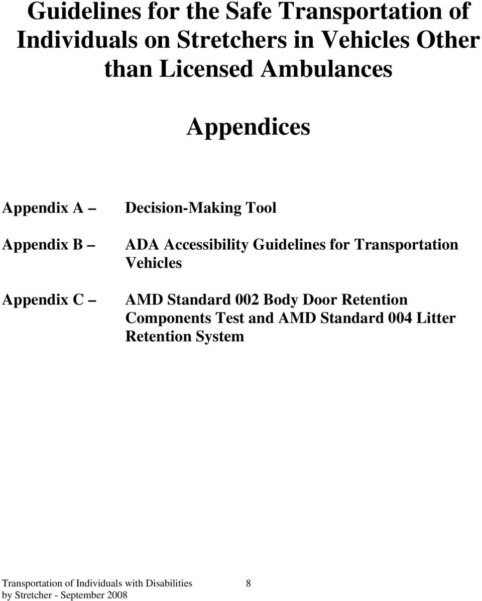 Accessibility Guidelines for Transportation Vehicles AMD Standard 002 Body Door Retention
