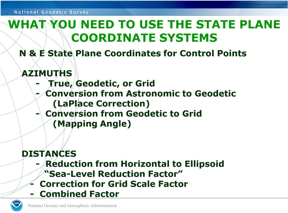 (LaPlace Correction) - Conversion from Geodetic to Grid (Mapping Angle) DISTANCES - Reduction