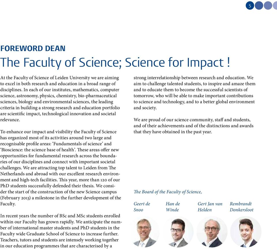 research and education portfolio are scientific impact, technological innovation and societal relevance.