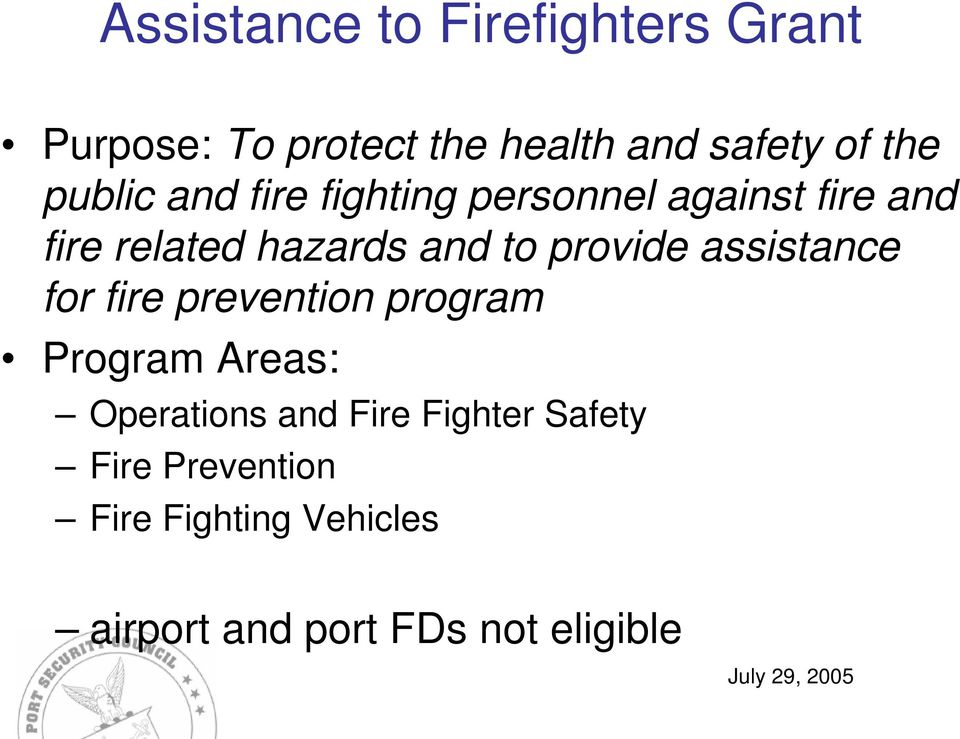 provide assistance for fire prevention program Program Areas: Operations and Fire