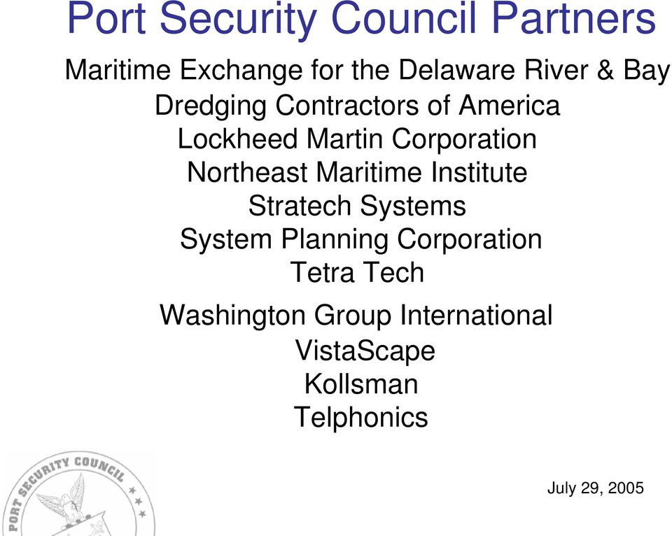 Corporation Northeast Maritime Institute Stratech Systems System