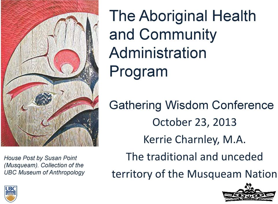 Collection of the UBC Museum of Anthropology Gathering Wisdom