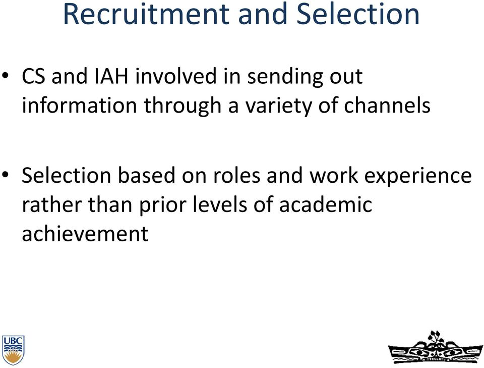 channels Selection based on roles and work