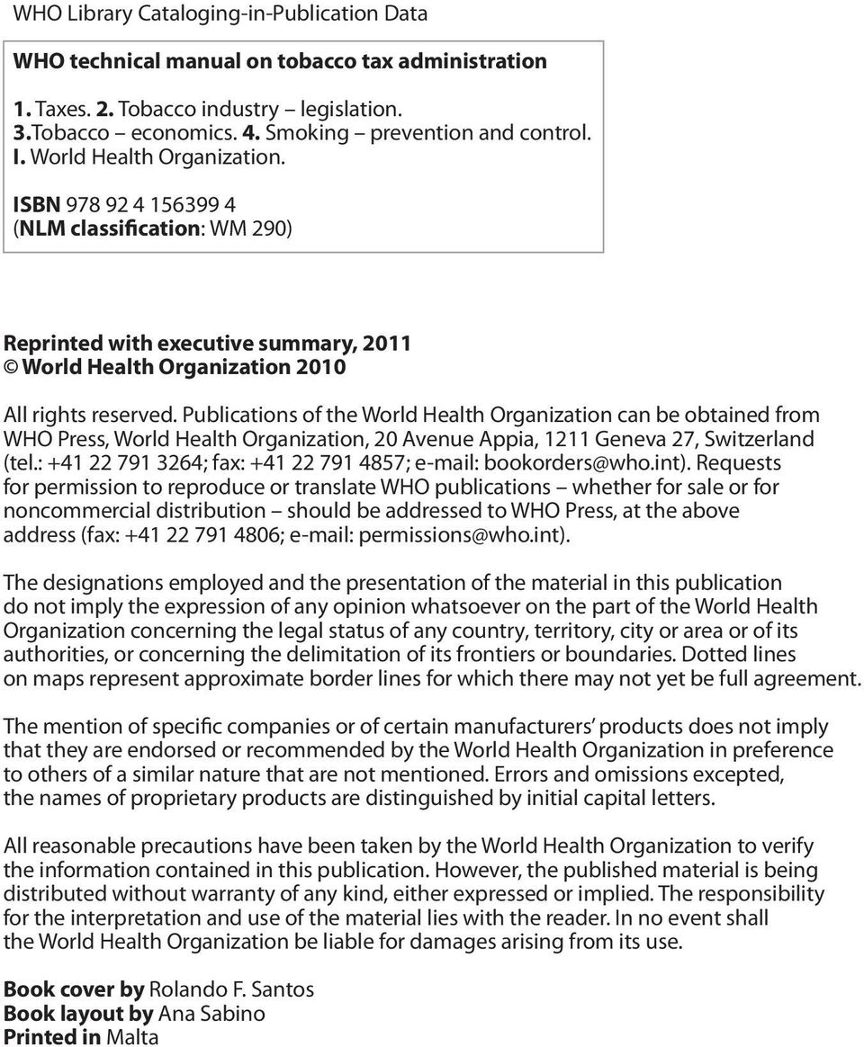 Publications of the World Health Organization can be obtained from WHO Press, World Health Organization, 20 Avenue Appia, 1211 Geneva 27, Switzerland (tel.
