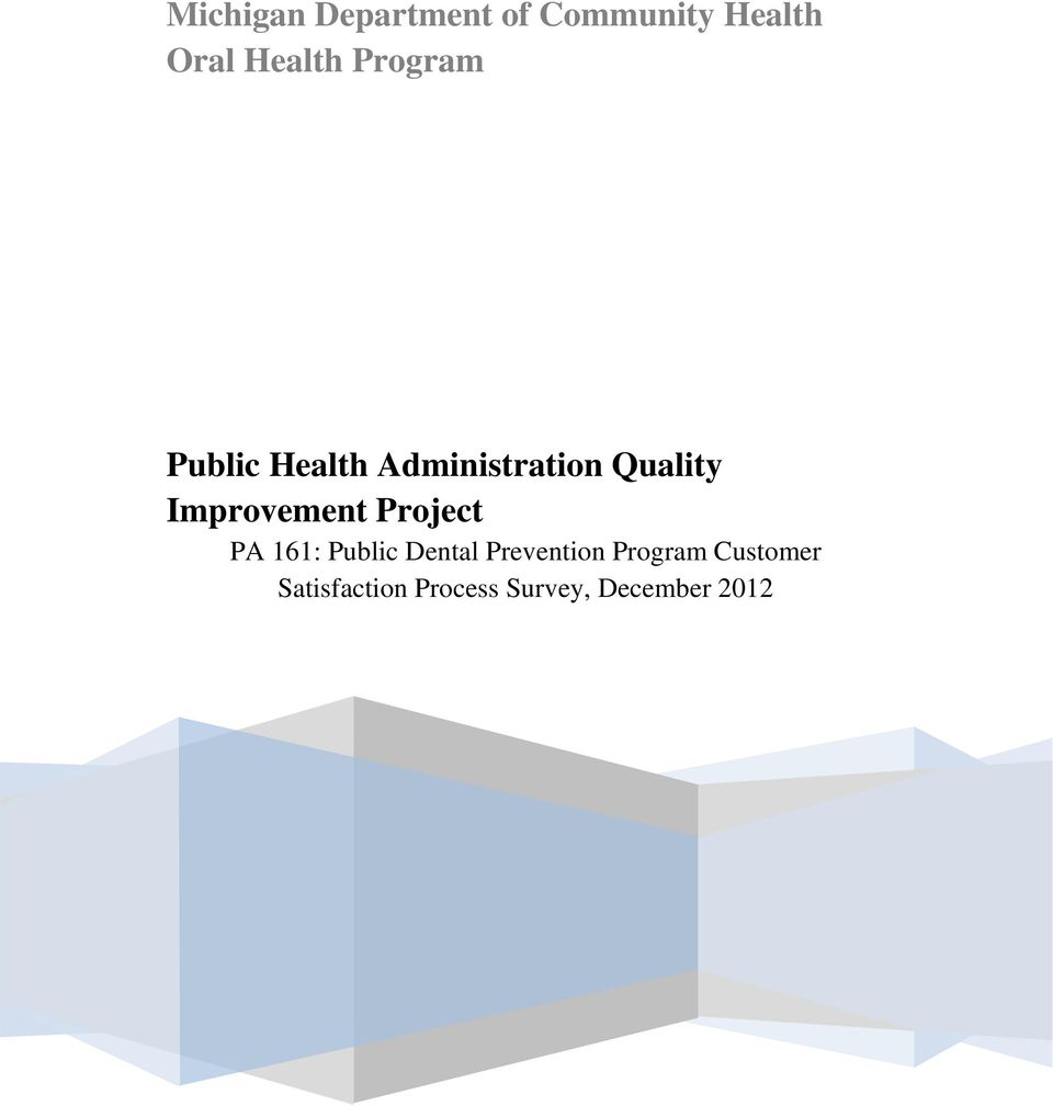 Improvement Project PA 161: Public Dental Prevention