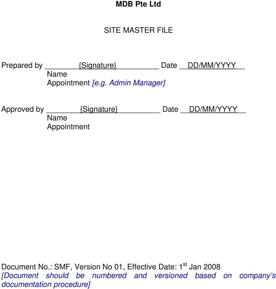 Admin ] Approved by {Signature} Date DD/MM/YYYY Name Appointment