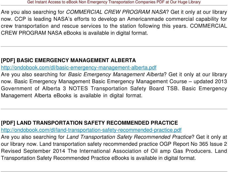 COMMERCIAL CREW PROGRAM NASA ebooks is available in digital [PDF] BASIC EMERGENCY MANAGEMENT ALBERTA http://ondobook.com/dl/basic-emergency-management-alberta.