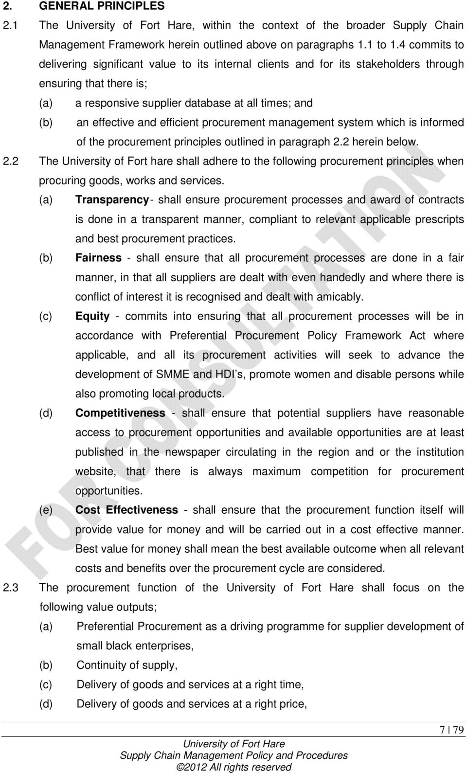 efficient procurement management system which is informed of the procurement principles outlined in paragraph 2.