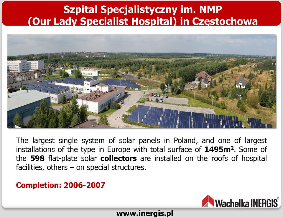 panels in Poland, and one of largest installations of the type in Europe with total