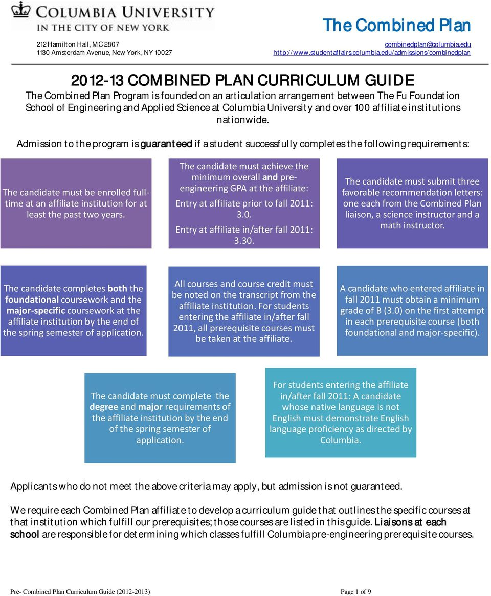 edu/admissions/combinedplan 2012-13 COMBINED PLAN CURRICULUM GUIDE The Combined Plan Program is founded on an articulation arrangement between The Fu Foundation School of Engineering and Applied