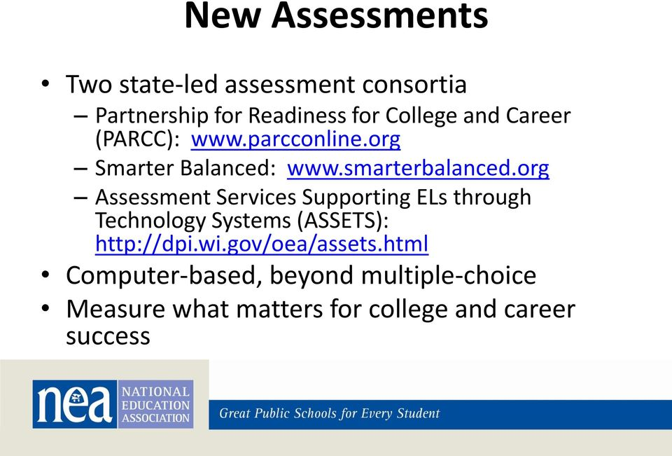 org Assessment Services Supporting ELs through Technology Systems (ASSETS): http://dpi.wi.