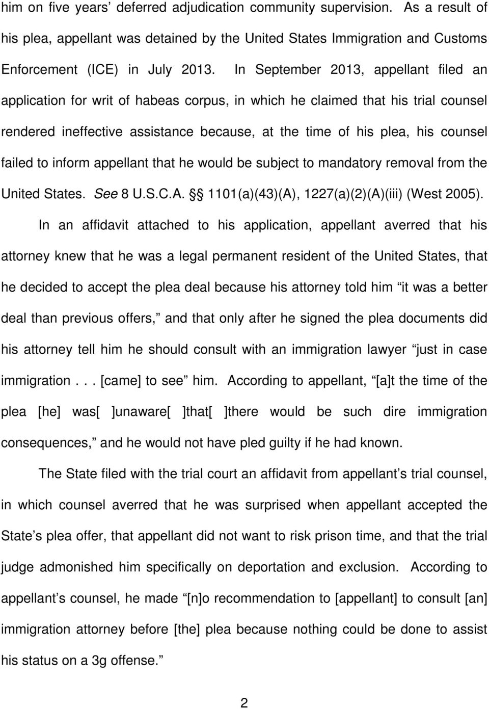 failed to inform appellant that he would be subject to mandatory removal from the United States. See 8 U.S.C.A. 1101(a)(43)(A), 1227(a)(2)(A)(iii) (West 2005).