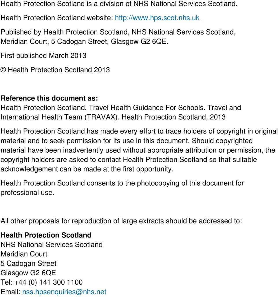 First published March 2013 Health Protection Scotland 2013 Reference this document as: Health Protection Scotland. Travel Health Guidance For Schools. Travel and International Health Team (TRAVAX).