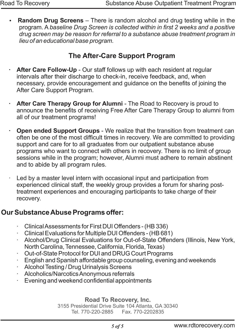 encouragement and guidance on the benefits of joining the After Care Support Program.