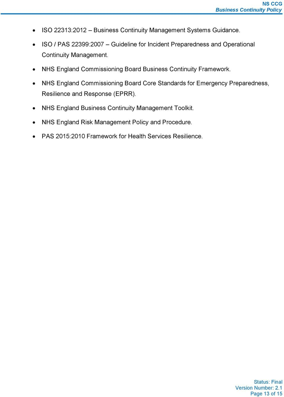 NHS England Commissioning Board Business Continuity Framework.