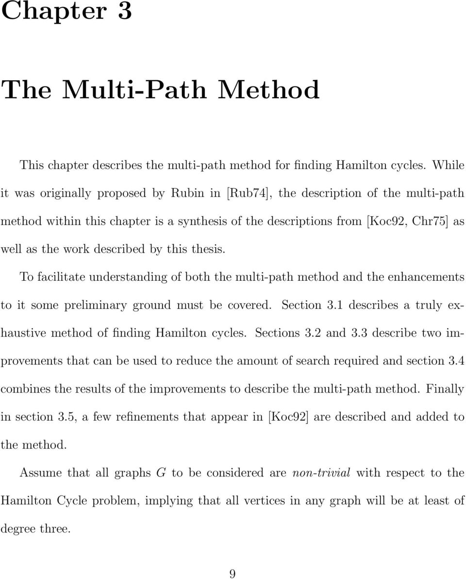 by this thesis. To facilitate understanding of both the multi-path method and the enhancements to it some preliminary ground must be covered. Section 3.