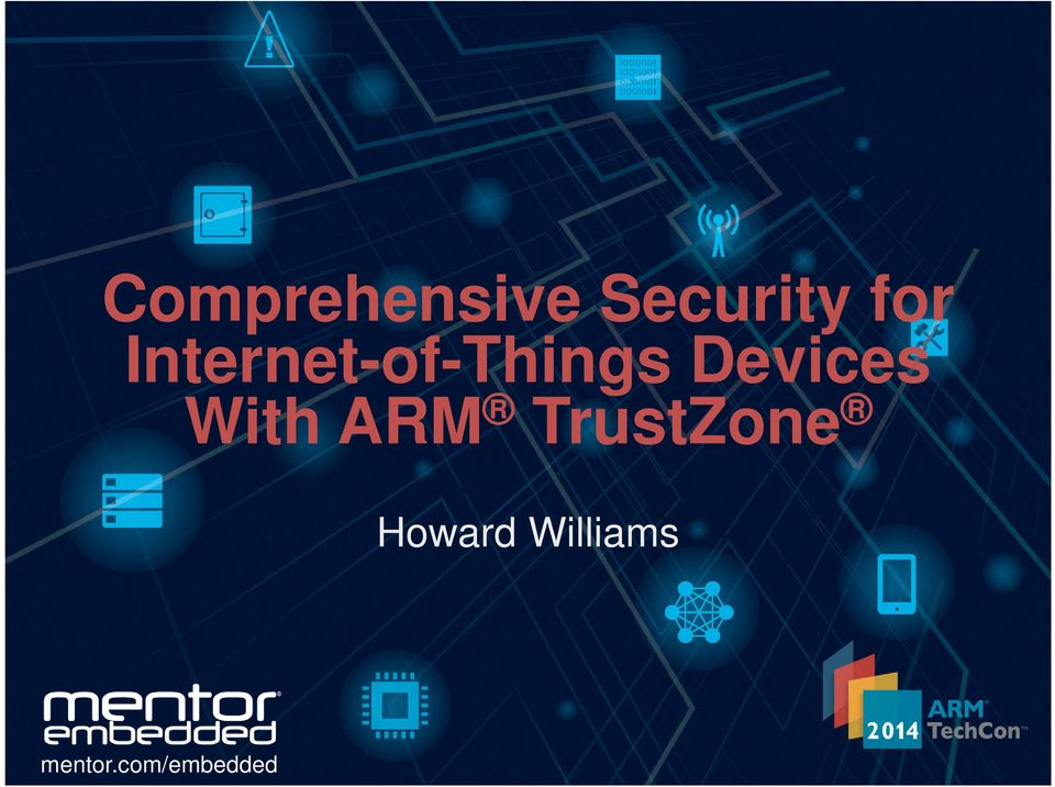 Comprehensive Security for Internet-of-Things Devices With ARM
