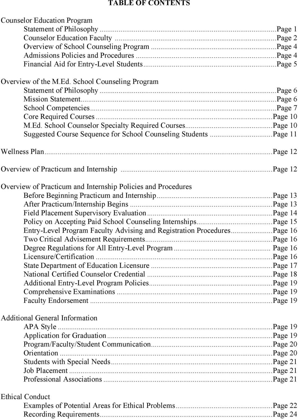 .. Page 7 Core Required Courses... Page 10 M.Ed. School Counselor Specialty Required Courses... Page 10 Suggested Course Sequence for School Counseling Students... Page 11 Wellness Plan.