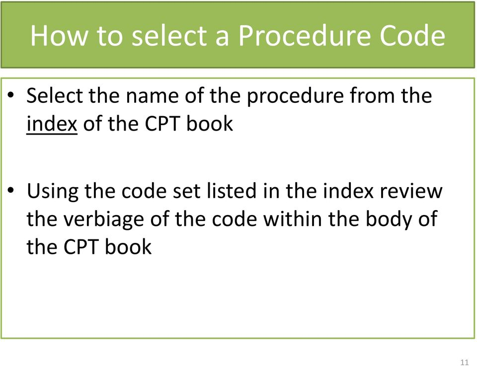 Using the code set listed in the index review the