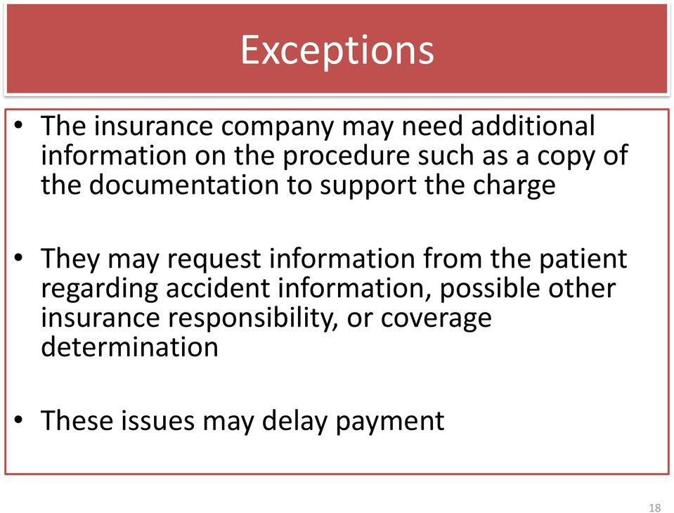 request information from the patient regarding accident information, possible