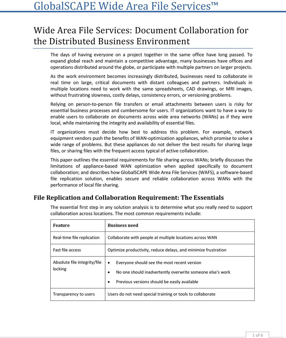 As the work environment becomes increasingly distributed, businesses need to collaborate in real time on large, critical documents with distant colleagues and partners.