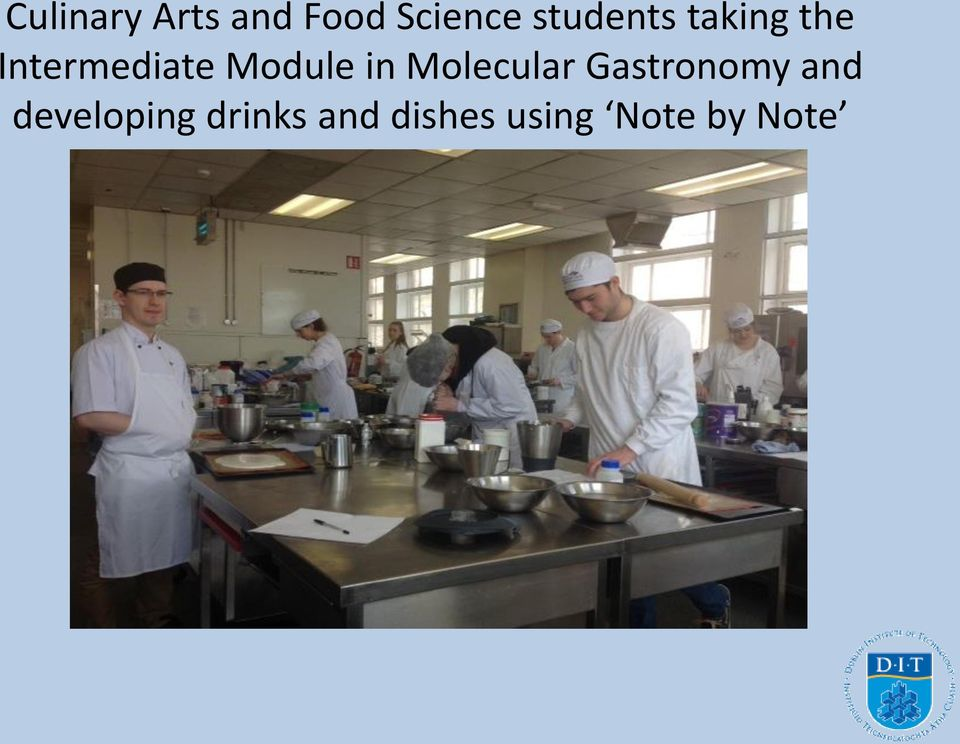 Module in Molecular Gastronomy and