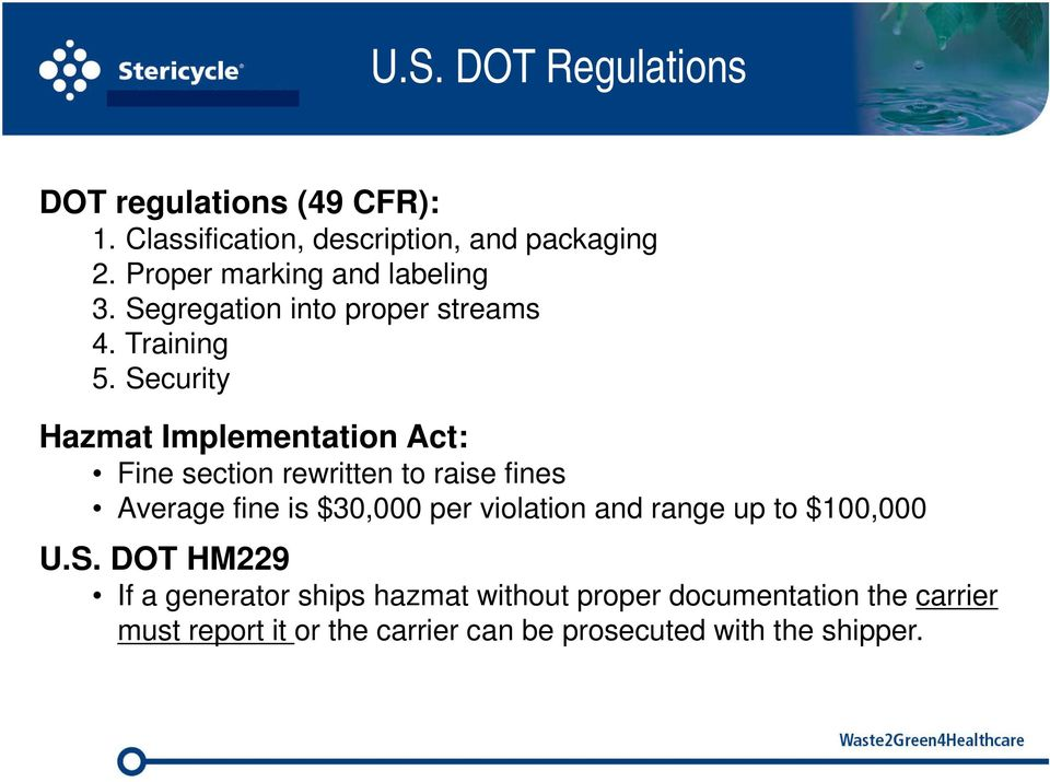 Security Hazmat Implementation Act: Fine section rewritten to raise fines Average fine is $30,000 per violation