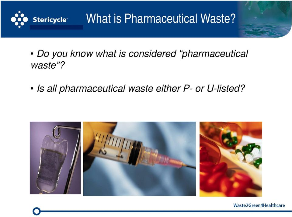 pharmaceutical waste?