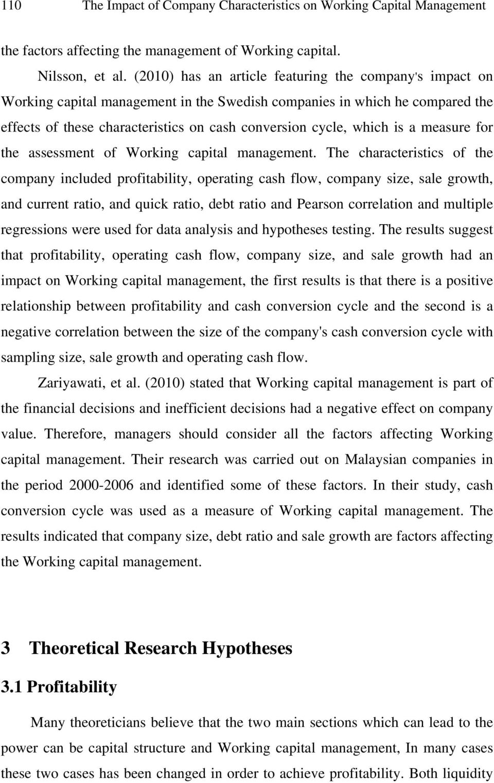 is a measure for the assessment of Working capital management.