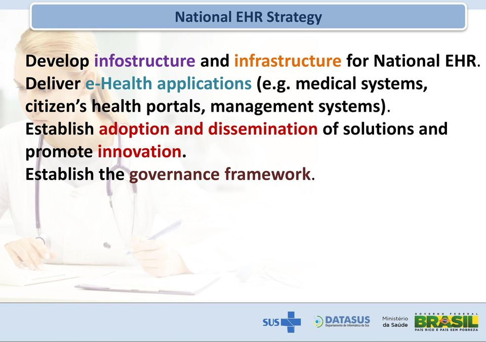 medical systems, citizen s health portals, management systems).