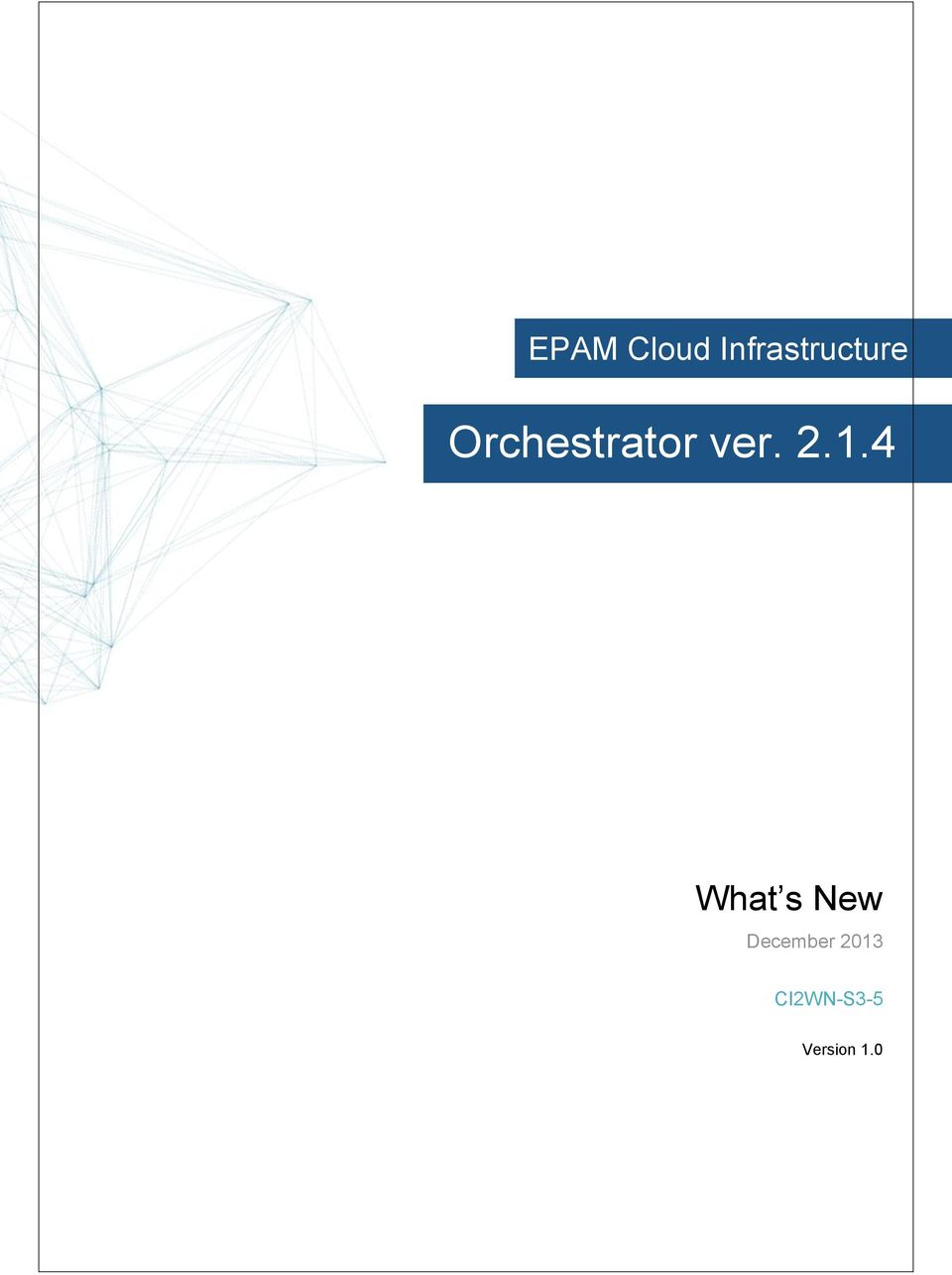 Orchestrator ver. 2.1.