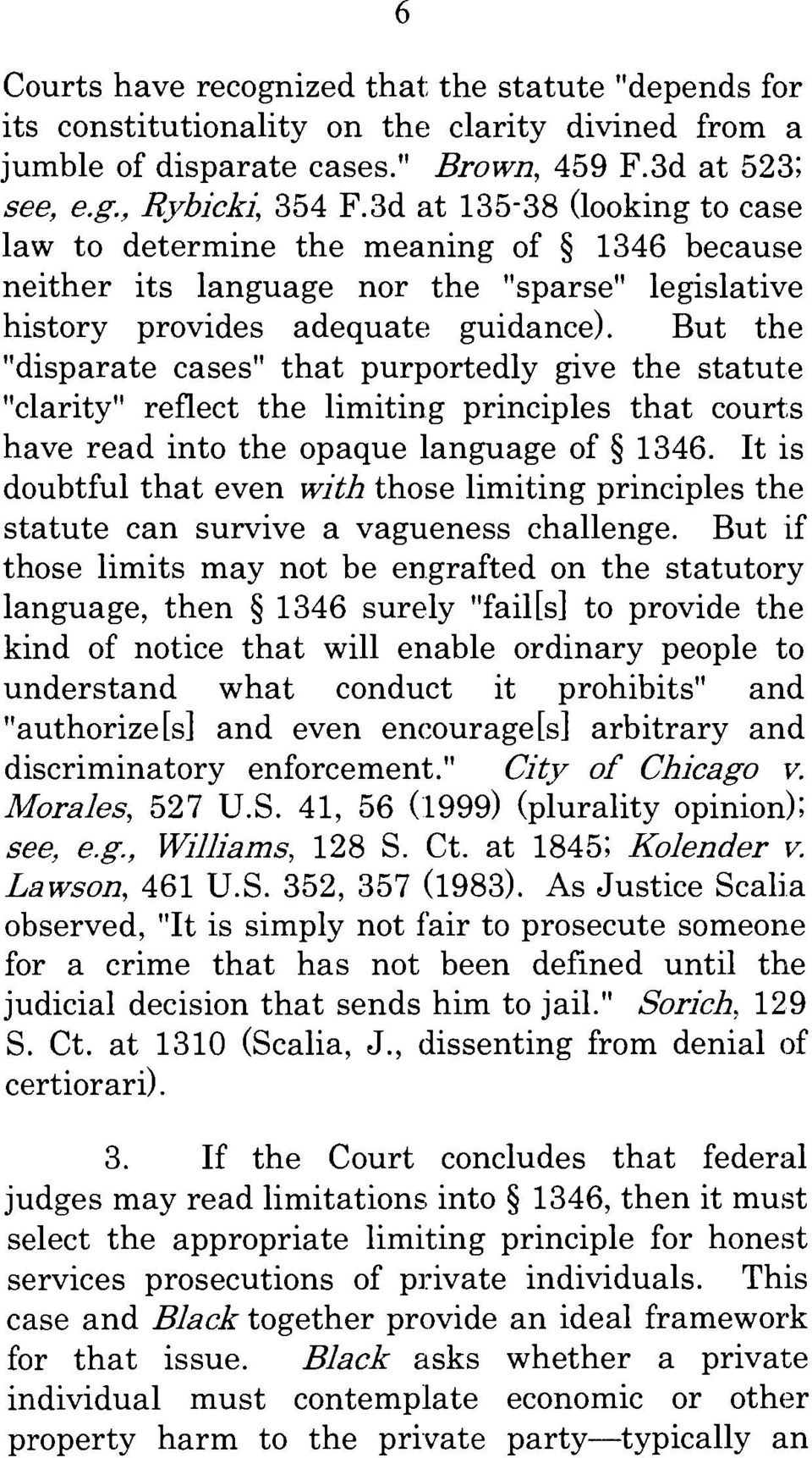 "But the ""disparate cases"" that purportedly give the statute ""clarity"" reflect the limiting principles that courts have read into the opaque language of 1346."