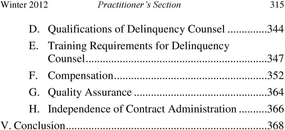 Training Requirements for Delinquency Counsel...347 F.