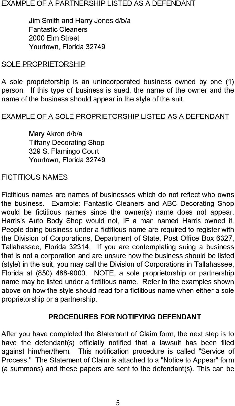 EXAMPLE OF A SOLE PROPRIETORSHIP LISTED AS A DEFENDANT Mary Akron d/b/a Tiffany Decorating Shop 329 S.
