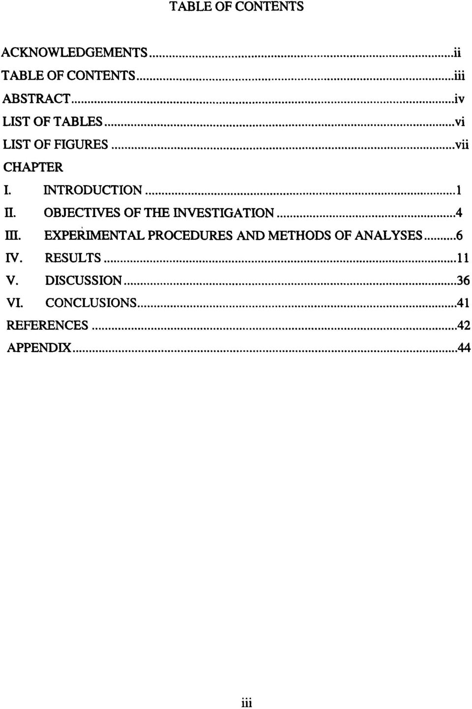 OBJECTIVES OF THE INVESTIGATION m.
