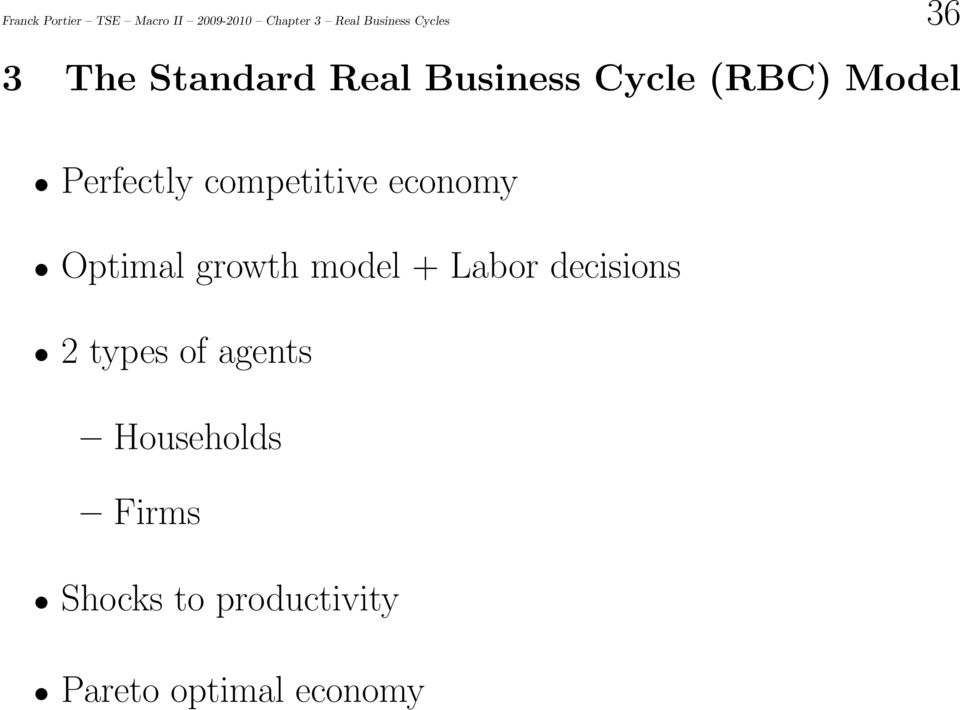 competitive economy Optimal growth model + Labor decisions 2