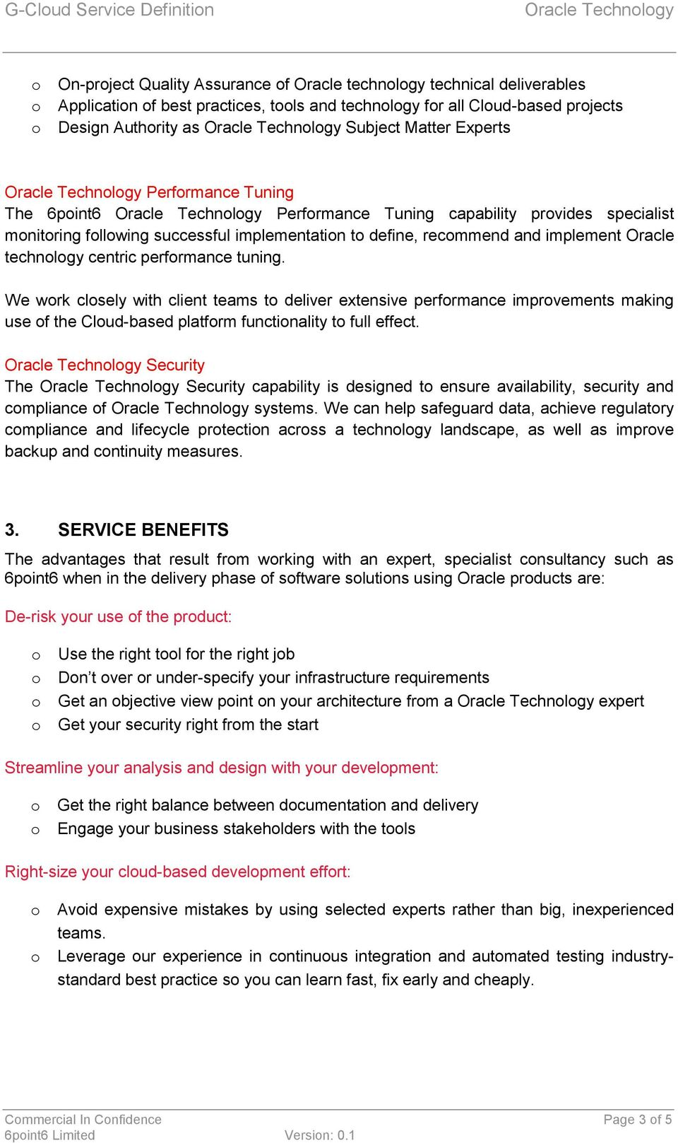 define, recmmend and implement Oracle technlgy centric perfrmance tuning.