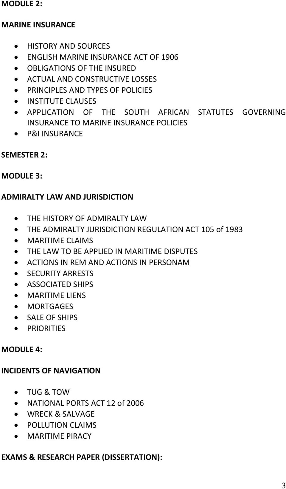 ADMIRALTY JURISDICTION REGULATION ACT 105 of 1983 MARITIME CLAIMS THE LAW TO BE APPLIED IN MARITIME DISPUTES ACTIONS IN REM AND ACTIONS IN PERSONAM SECURITY ARRESTS ASSOCIATED SHIPS MARITIME