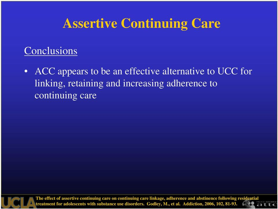 continuing care on continuing care linkage, adherence and abstinence following residential