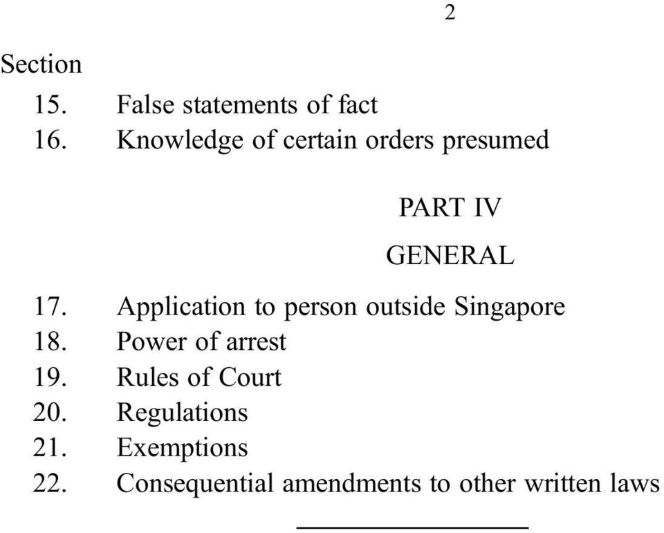 Application to person outside Singapore 18. Power of arrest 19.