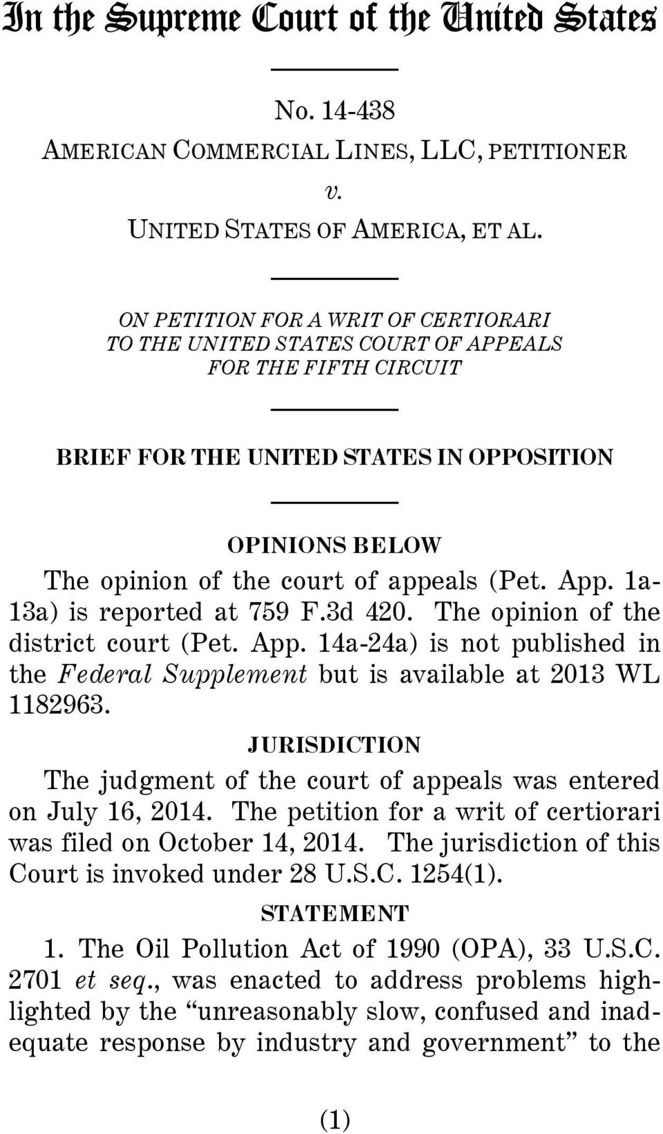 1a- 13a) is reported at 759 F.3d 420. The opinion of the district court (Pet. App. 14a-24a) is not published in the Federal Supplement but is available at 2013 WL 1182963.