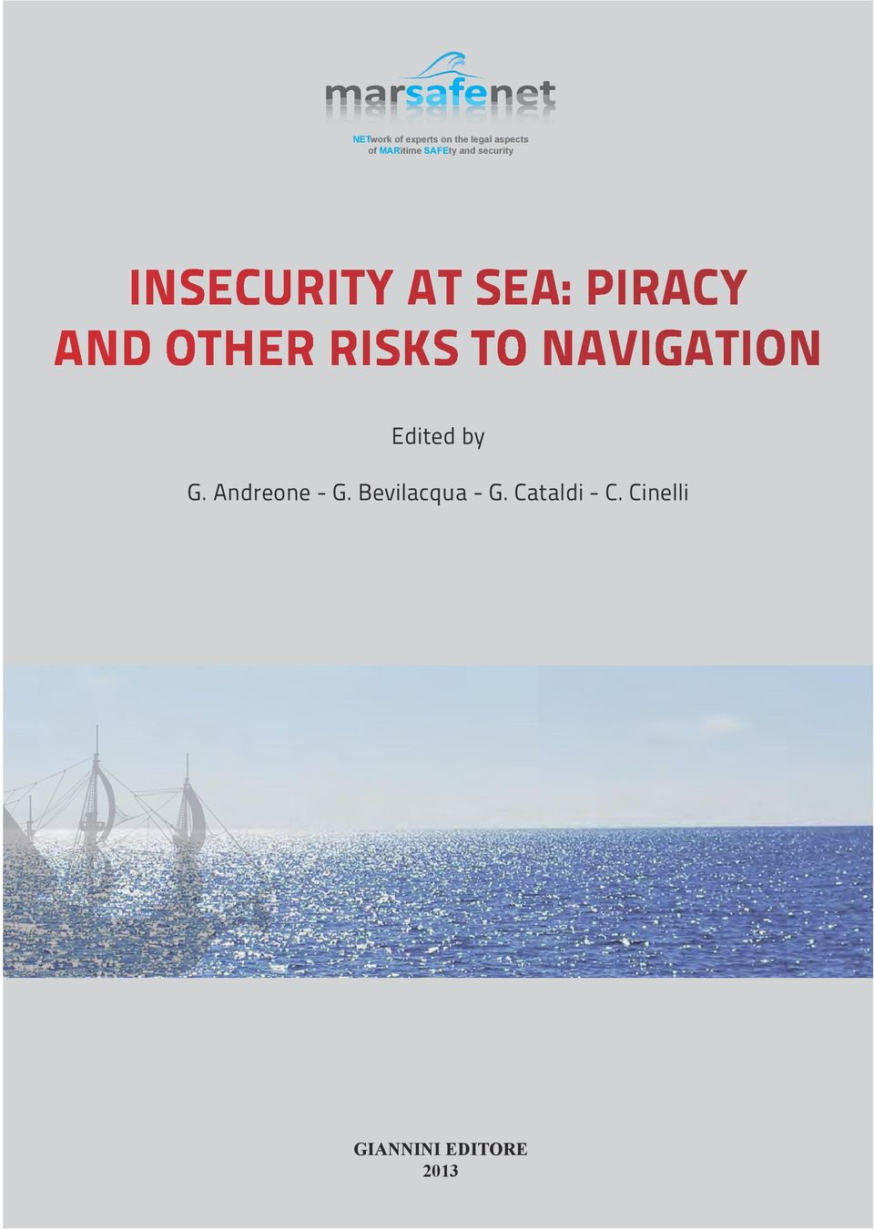 other risks to navigation Edited by G. Andreone - G.