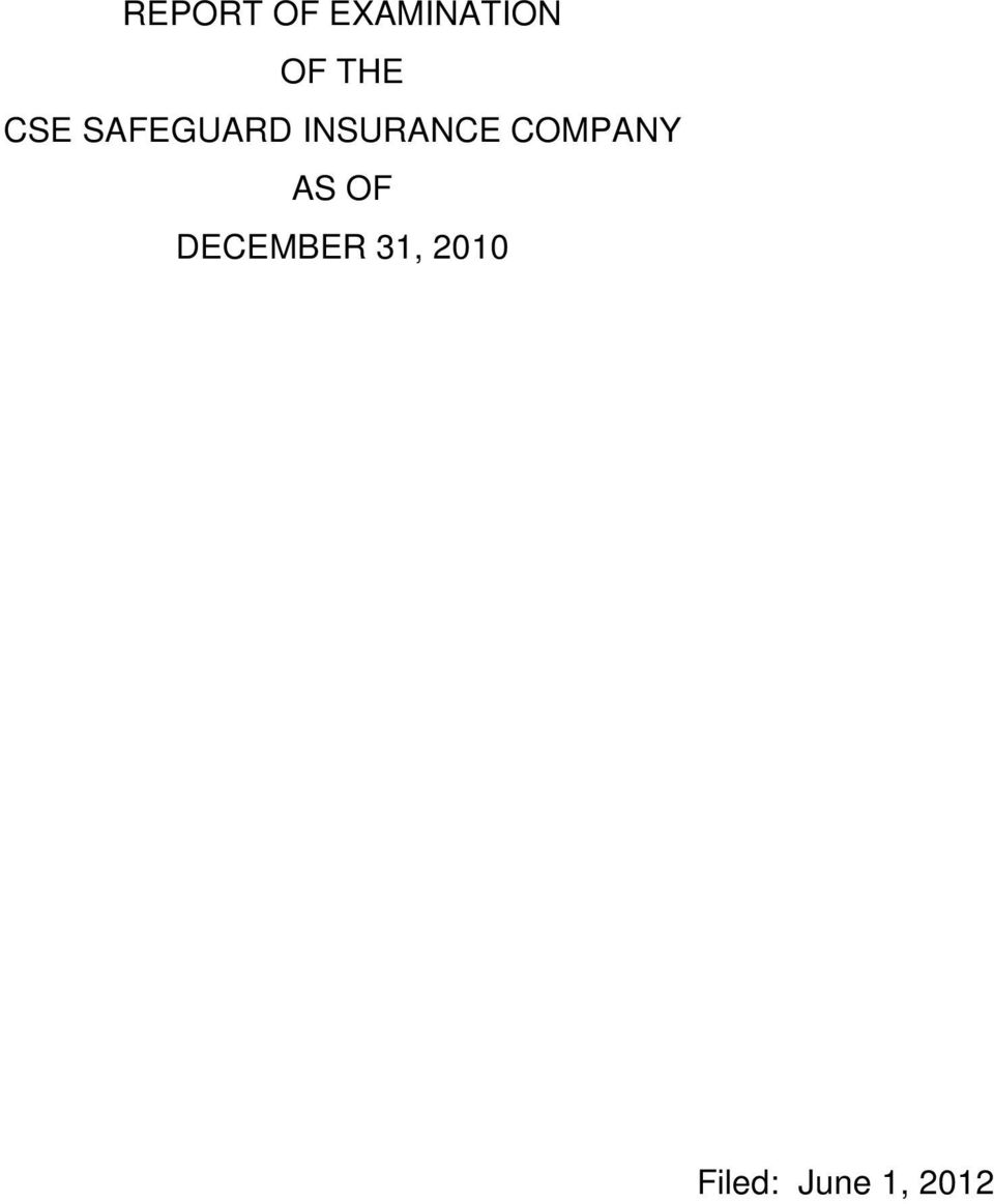 INSURANCE COMPANY AS OF