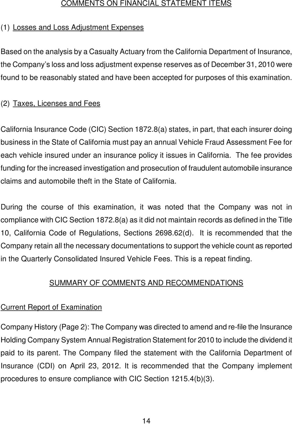 (2) Taxes, Licenses and Fees California Insurance Code (CIC) Section 1872.