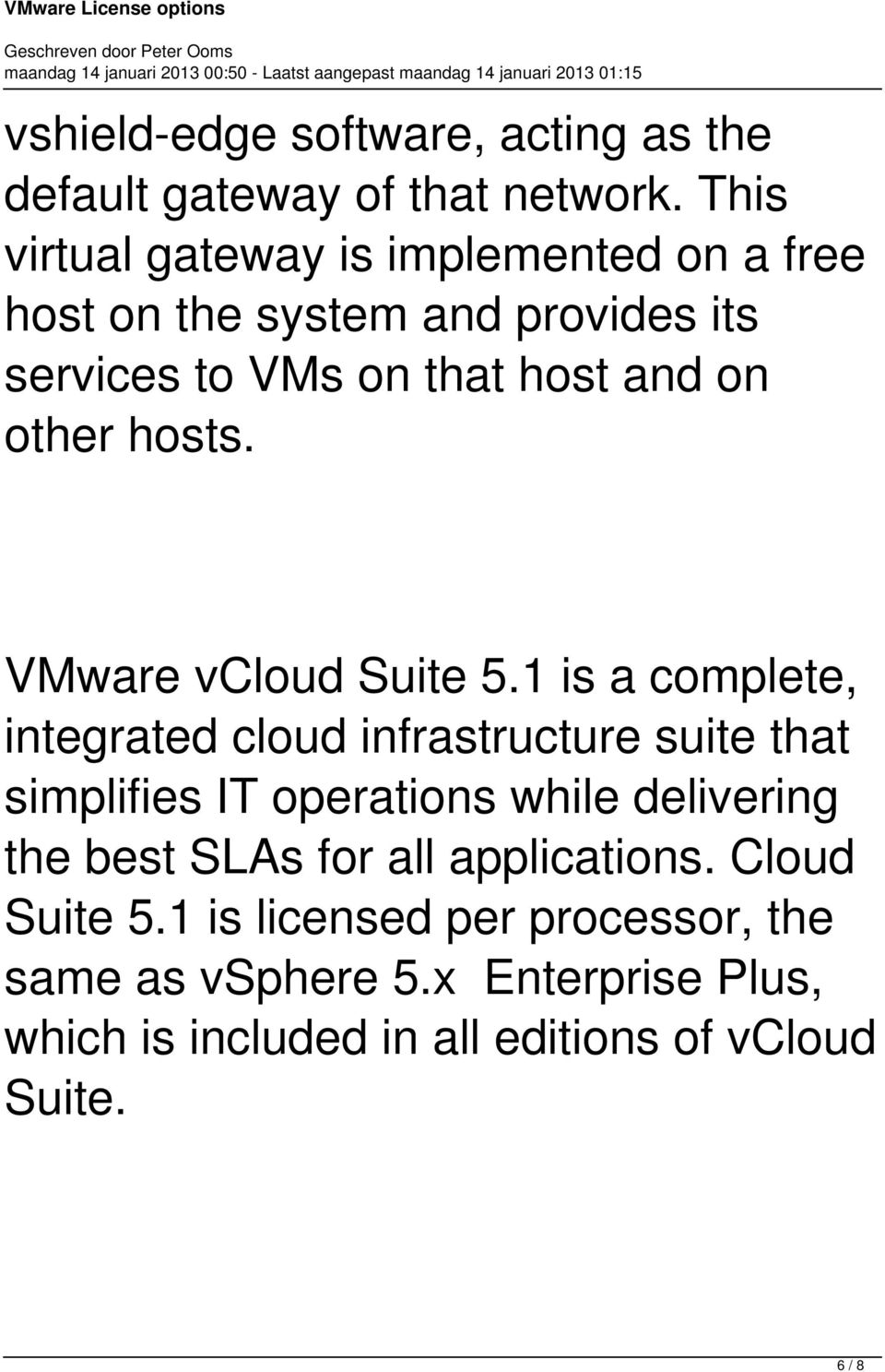 hosts. VMware vcloud Suite 5.