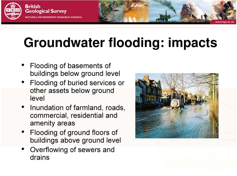 Inundation of farmland, roads, commercial, residential and amenity areas