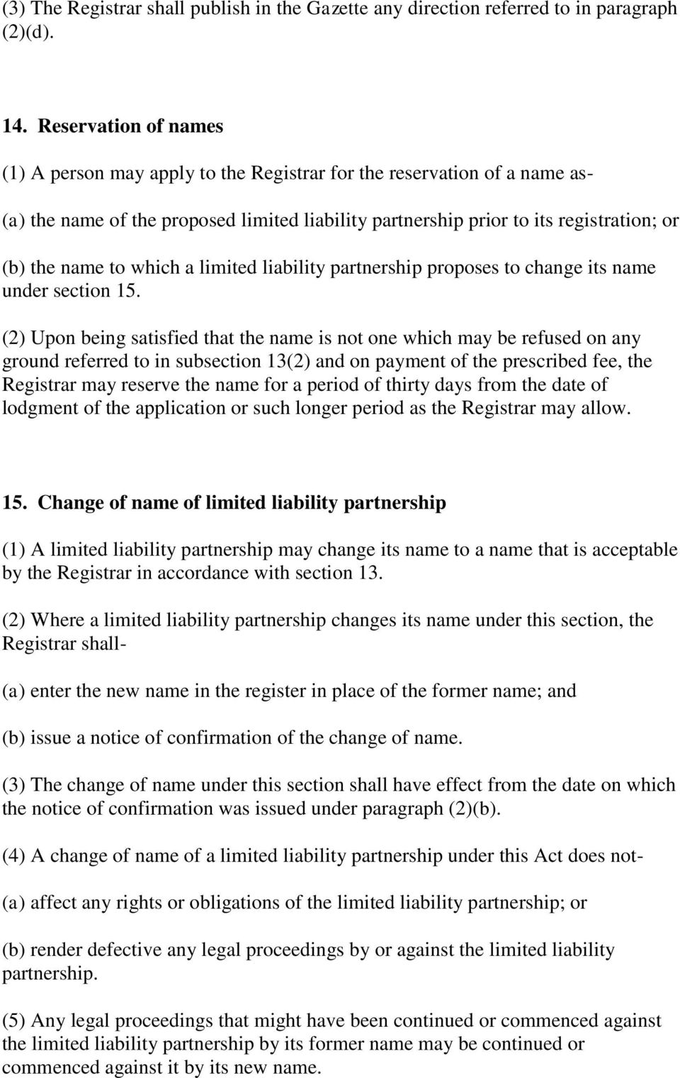which a limited liability partnership proposes to change its name under section 15.
